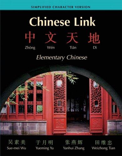 Chinese Link : Zhongwen Tiandi Simplified Character Version (Paperback)