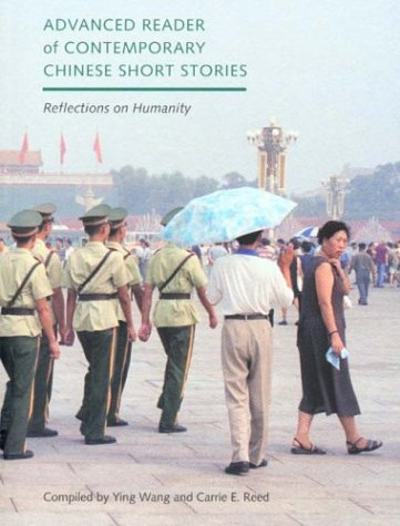 Advanced Reader of Contemporary Chinese Short Stories: Reflections on Humanity (Paperback)