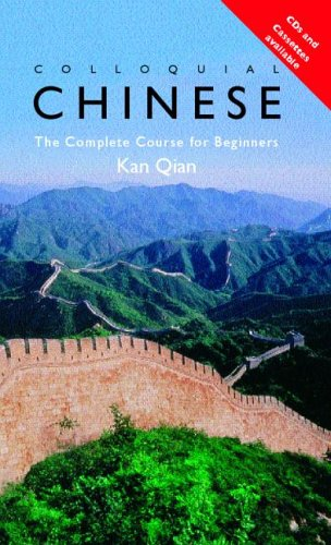 Colloquial Chinese; A Complete Language Course (Colloquial Series (Book Only)) (Paperback)