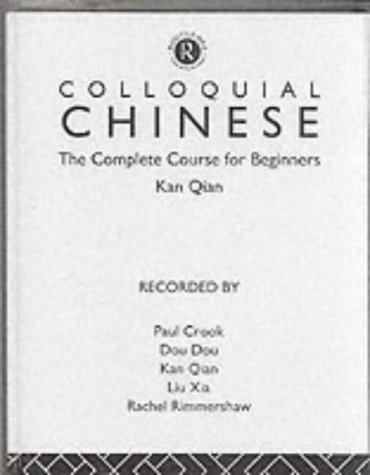 Colloquial Chinese: A Complete Language Course (Colloquial Series (Cassette)) (Audio Cassette)