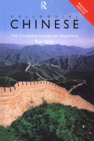Colloquial Chinese : A Complete Language Course (Colloquial Series) (paperback plus 2 cassettes)