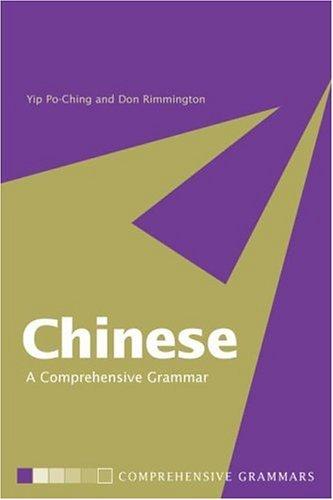 Chinese: A Comprehensive Grammar (Routledge Grammars) (Paperback)