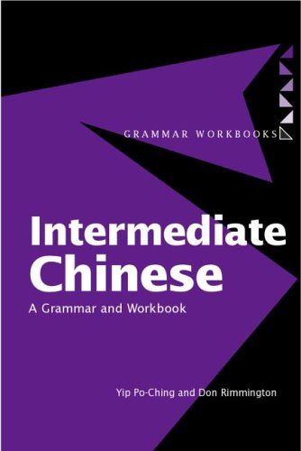 Intermediate Chinese; A Grammar and Workbook (Routledge Grammars) (Paperback)