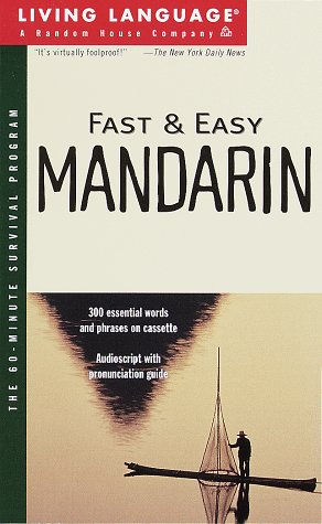 Fast and Easy Mandarin (Living Language) (Audio Cassette)