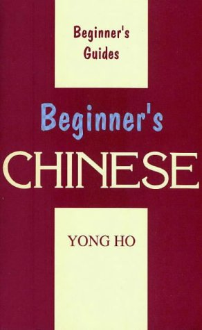 Beginner's Chinese (Beginner's (Foreign Language)) (Paperback)