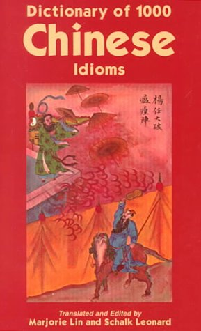 Dictionary of 1,000 Chinese Idioms (Paperback)