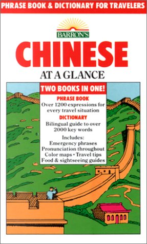 Chinese at a Glance: Phrase Book and Dictionary for Travelers (Paperback)