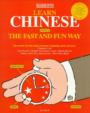 Learn Chinese the Fast and Fun Way (Fast and Fun Way Series) (Paperback)