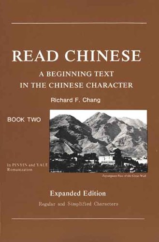 Read Chinese, Book Two : A Beginning Text in the Chinese Character, Expanded Edition (Far Eastern Publications Series) (Paperback)