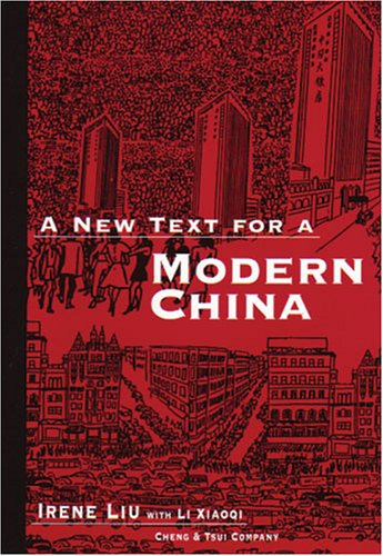 A New Text for Modern China (C & T Asian Language Series) (Paperback)