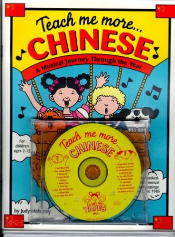 Teach Me More Chinese (Paperback and Audio CD): A Musical Journey Through the Year