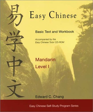 Easy Chinese Mandarin, Level I (Includes Easy Chinese Tutor CD-ROM and Easy Chinese Basic Text and Workbook) (Easy Chinese Self-Study Program) (Paperback)
