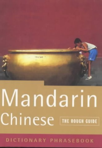 The Rough Guide to Mandarin Chinese (a dictionary phrasebook) (Paperback)