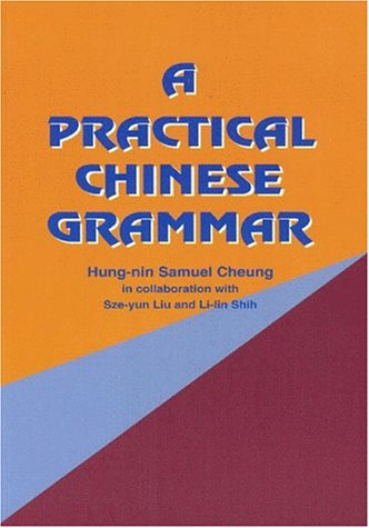 A Practical Chinese Grammar (Paperback)